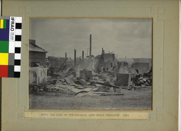 "PHOTOGRAPH, ""After the Fire of the Original Loco Sheds Geraldton 1904"""