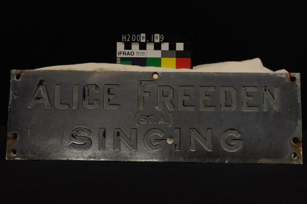 SIGN, 'ALICE FREEDEN/(ST.A.)/SINGING', chromed metal