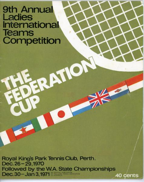 PROGRAMME, tennis, 'The Federation Cup', 9th Annual Ladies International Team Competition, Royal Kings Park Tennis Club, 1970-71