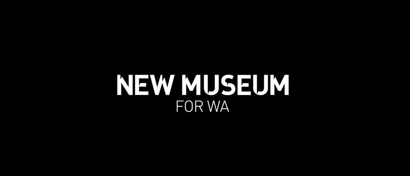A New Museum for WA