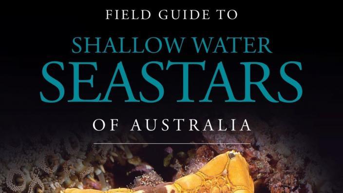 Field Guide to the Seastars of Australia