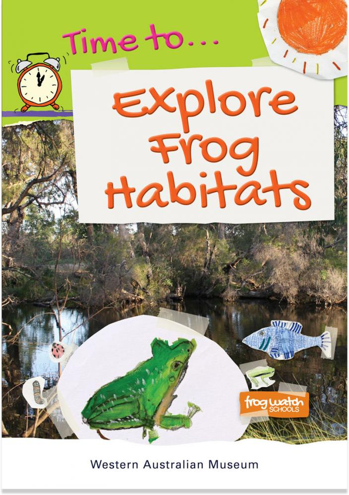 Time to... Explore Frog Habitats