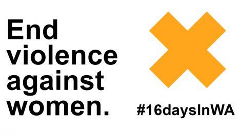 End violence against women 16DaysInWA