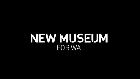 New Museum for WA