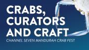 Crabs, Curators and Craft