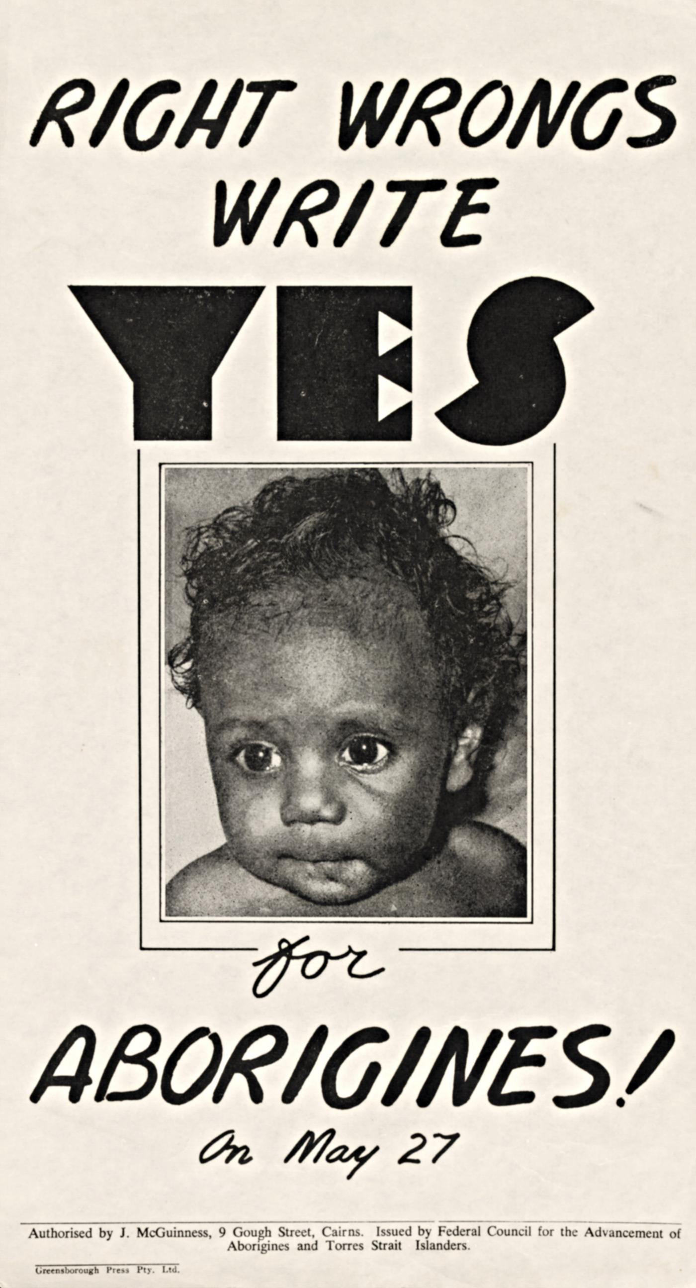 1967 FCAATSI advertisement. 'Right Wrongs, Write Yes'