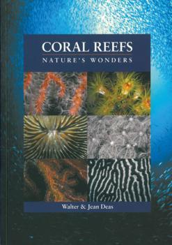 Coral Reefs Natures Wonders