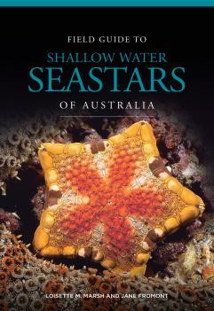 Field Guide to Shallow Water Seastars of Australia