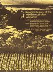 Biological Survey of the Western Australian Wheatbelt Parts 11 & 12.